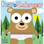 Bear In Underwear by Todd H. Doodler